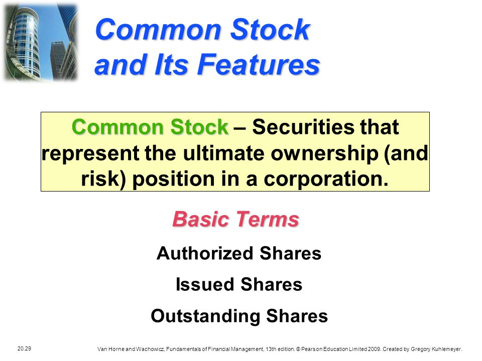 Common Stock and Its Features