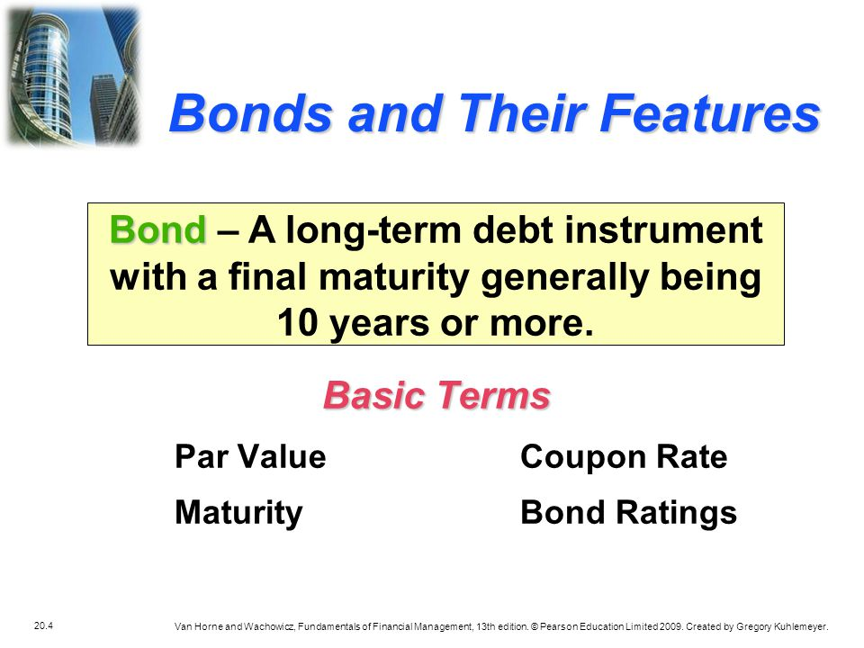 Bonds and Their Features