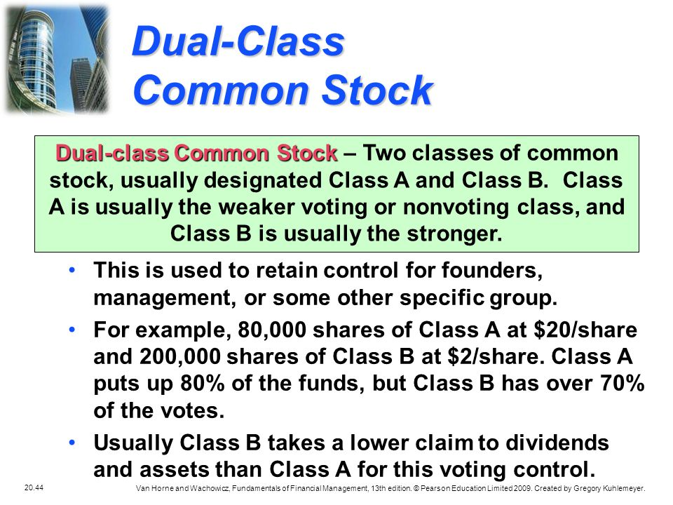 Dual-Class Common Stock
