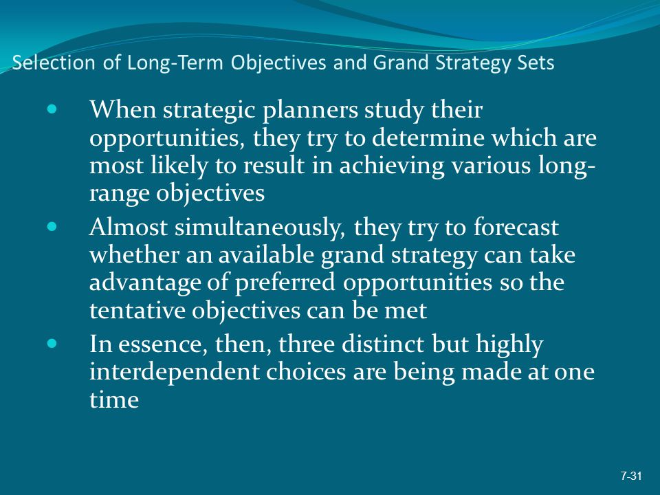 Selection of Long-Term Objectives and Grand Strategy Sets