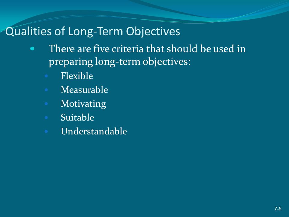 Qualities of Long-Term Objectives