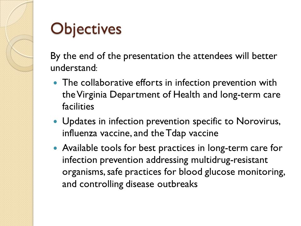 Objectives By the end of the presentation the attendees will better understand: