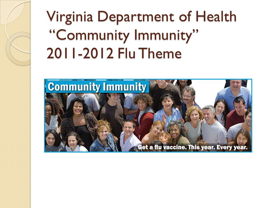 Virginia Department of Health Community Immunity 2011-2012 Flu Theme