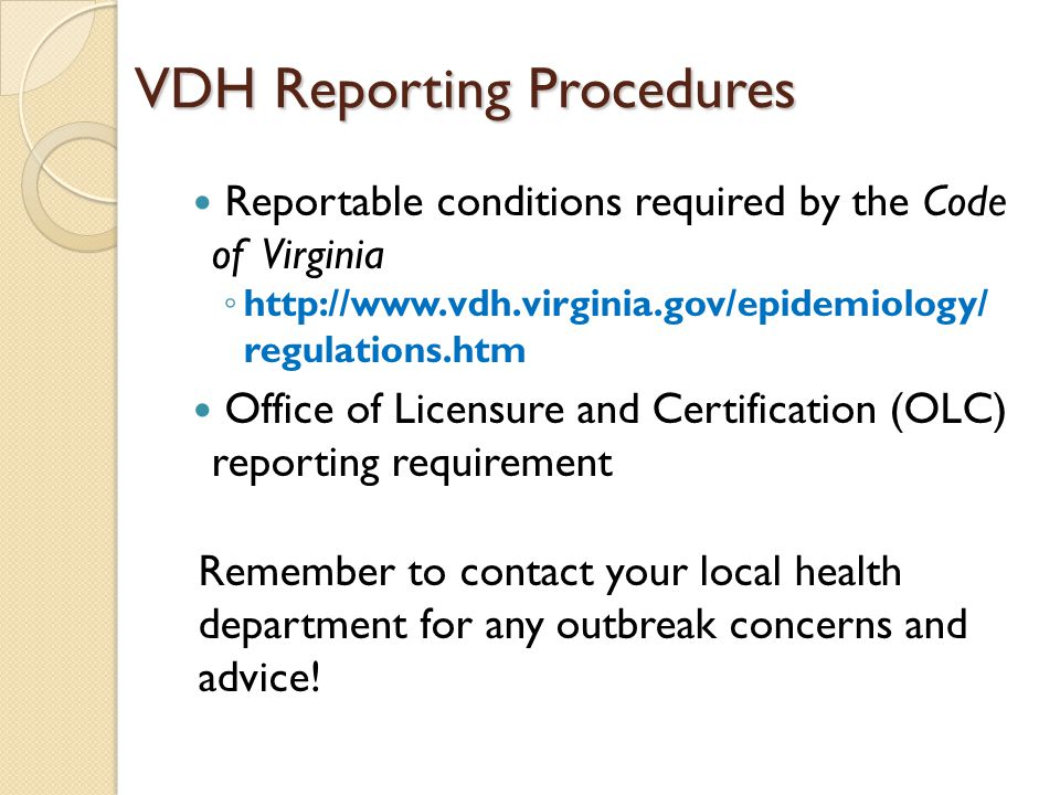 VDH Reporting Procedures