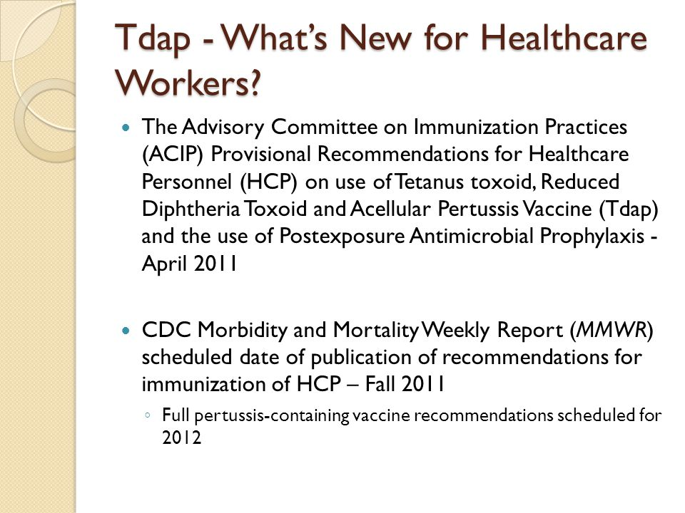 Tdap - What's New for Healthcare Workers