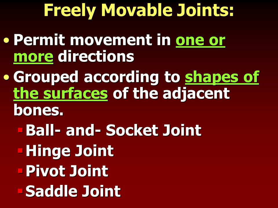 Freely Movable Joints: