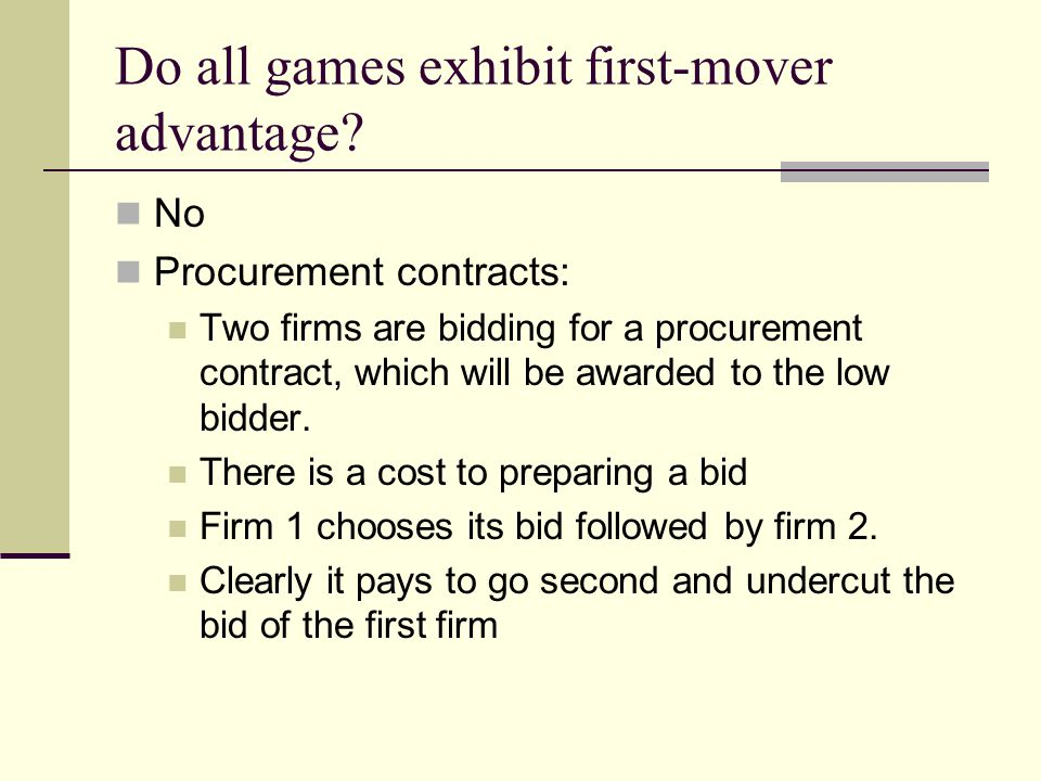 Do all games exhibit first-mover advantage