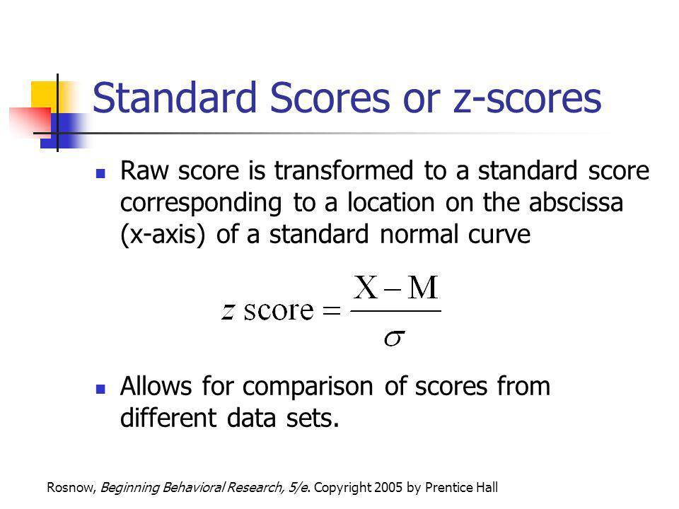 Standard Scores or z-scores