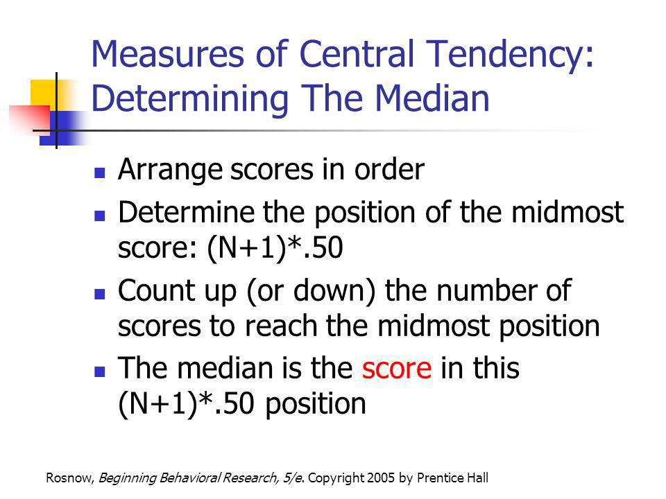 Measures of Central Tendency: Determining The Median