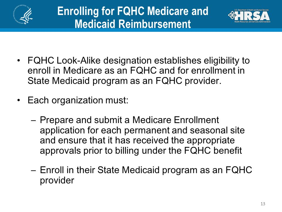 Enrolling for FQHC Medicare and Medicaid Reimbursement
