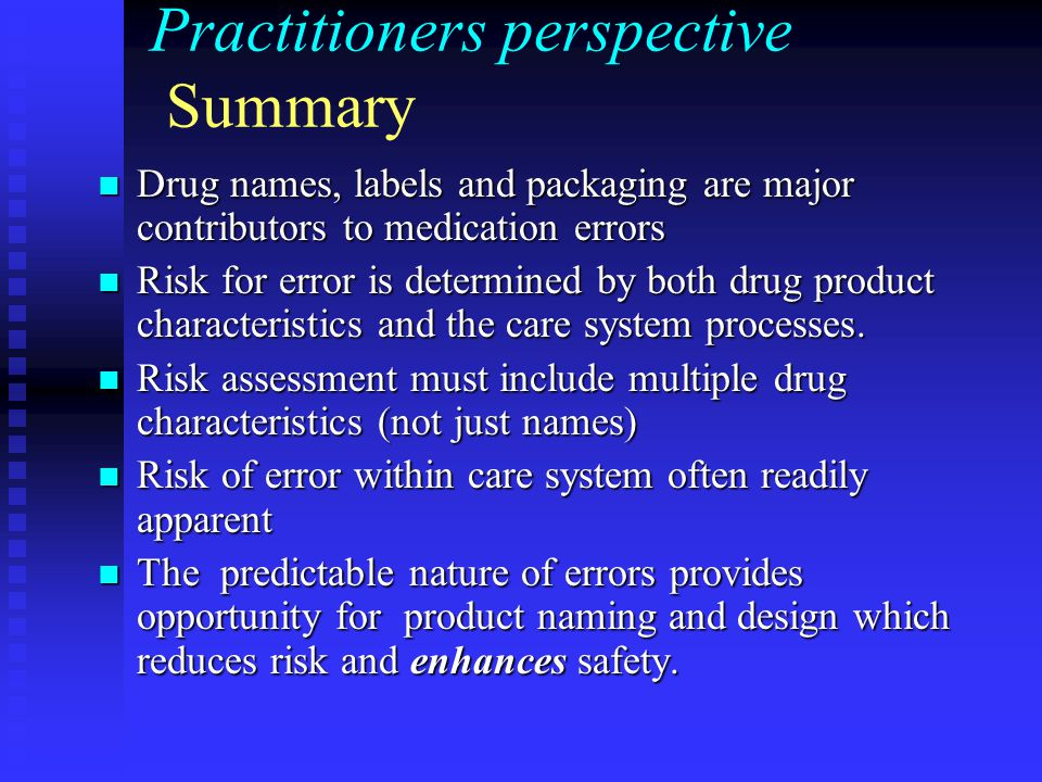 Practitioners perspective Summary