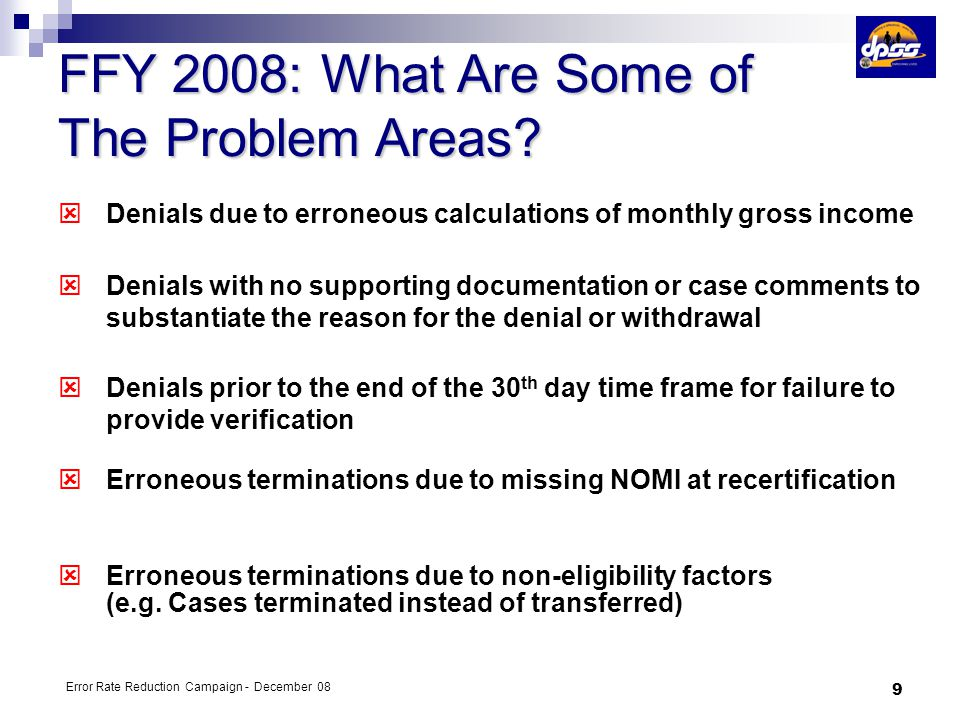 FFY 2008: What Are Some of The Problem Areas
