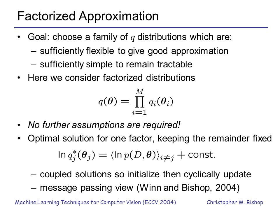 Factorized Approximation