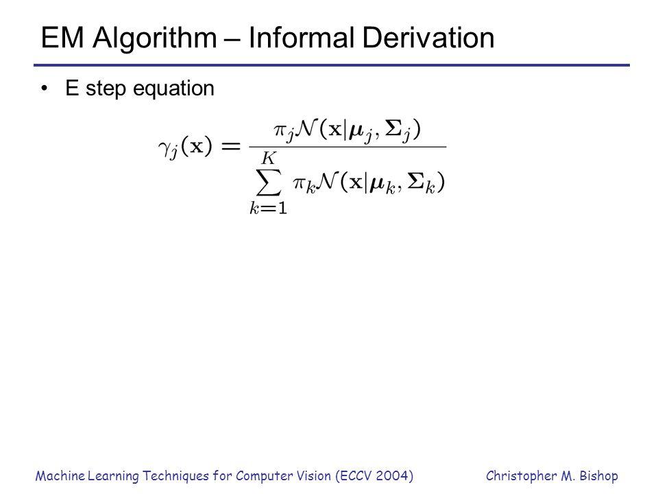 EM Algorithm – Informal Derivation
