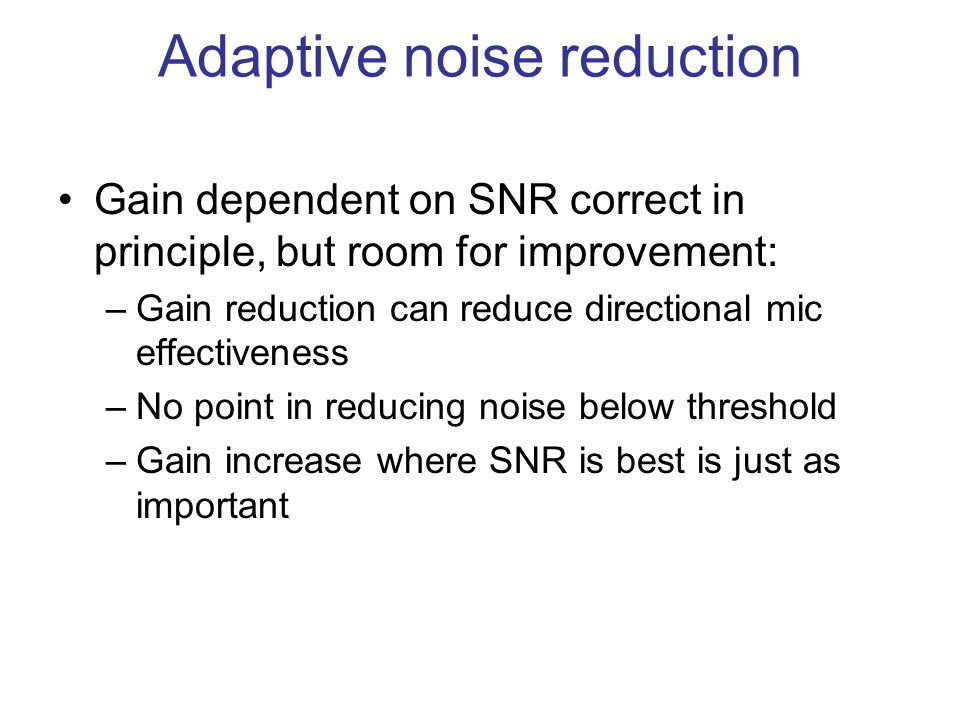 Adaptive noise reduction