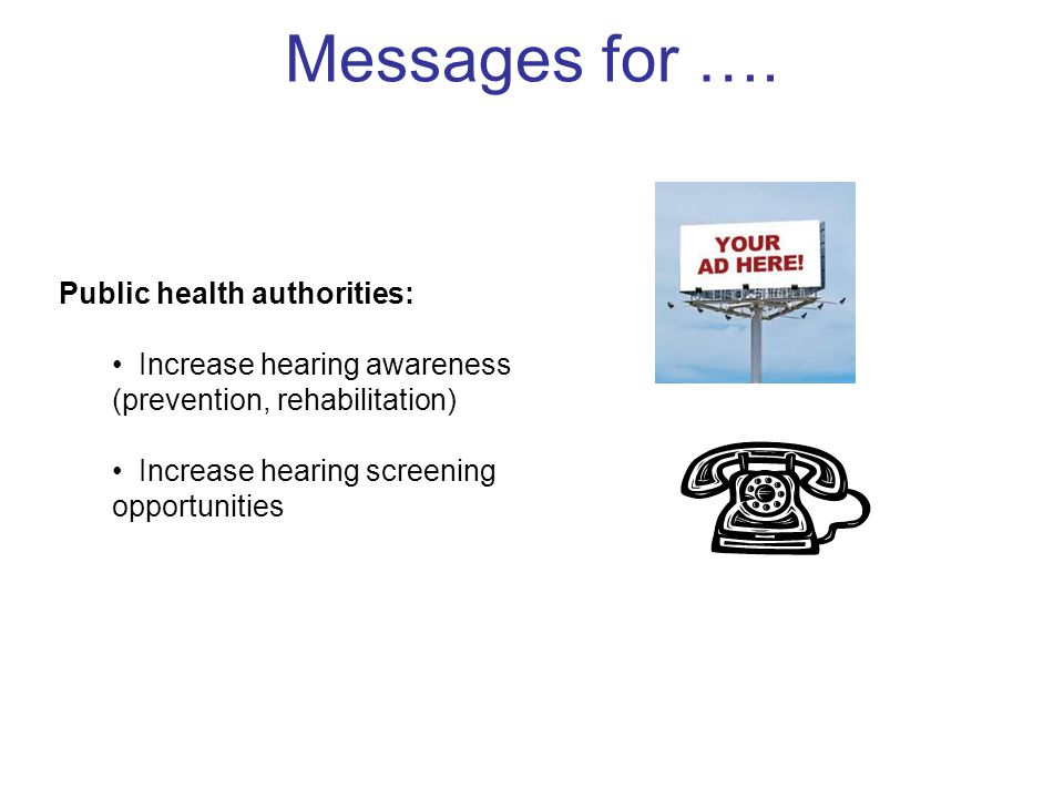 Messages for …. Public health authorities: