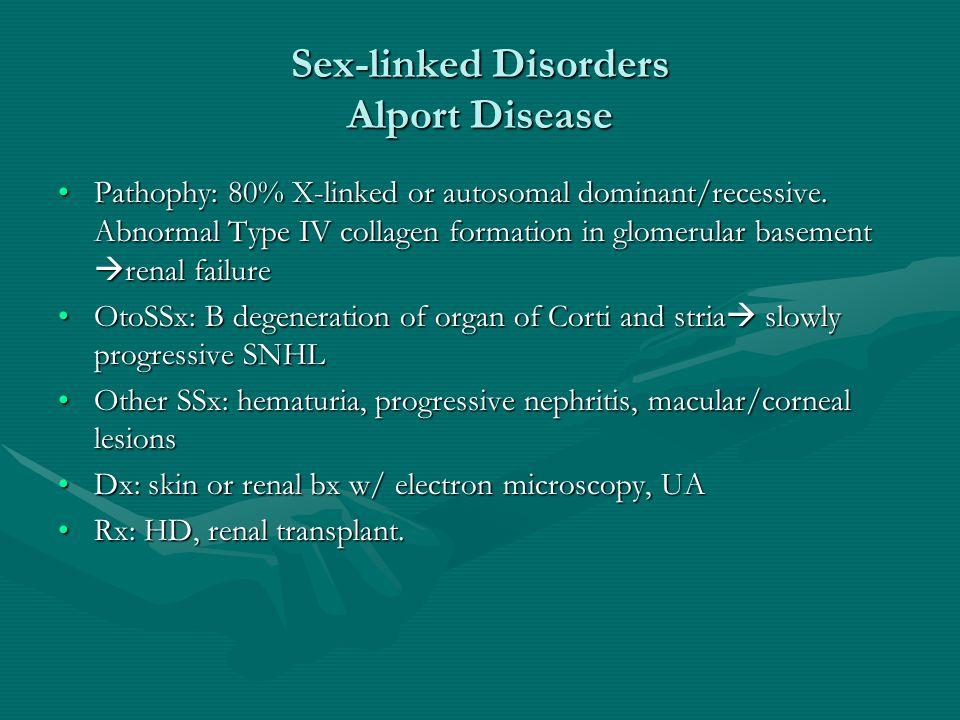 Sex-linked Disorders Alport Disease