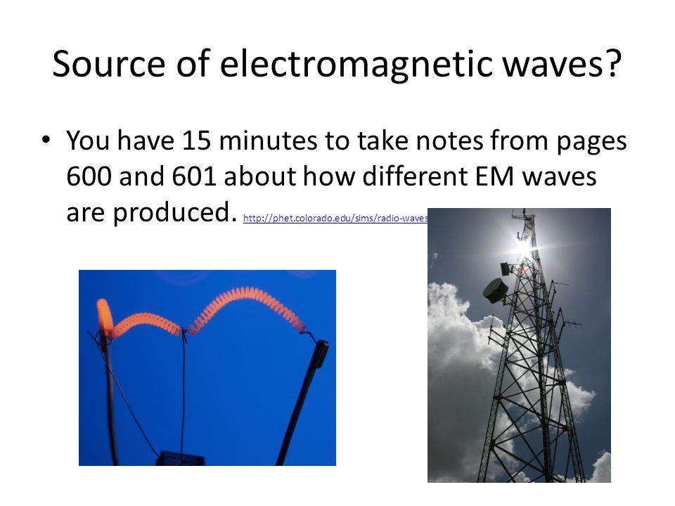 Source of electromagnetic waves