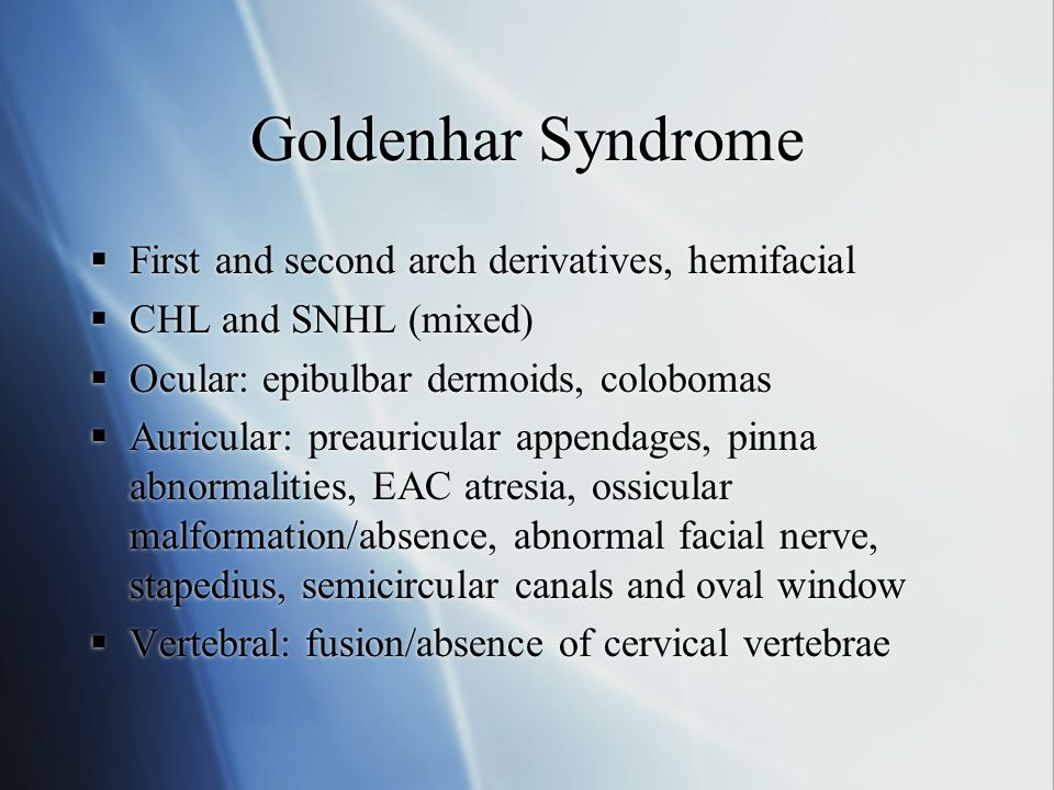 Goldenhar Syndrome First and second arch derivatives, hemifacial