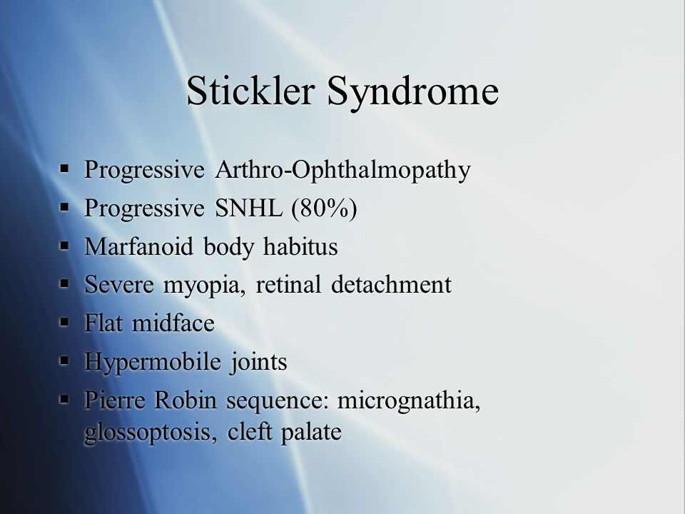 Stickler Syndrome Progressive Arthro-Ophthalmopathy