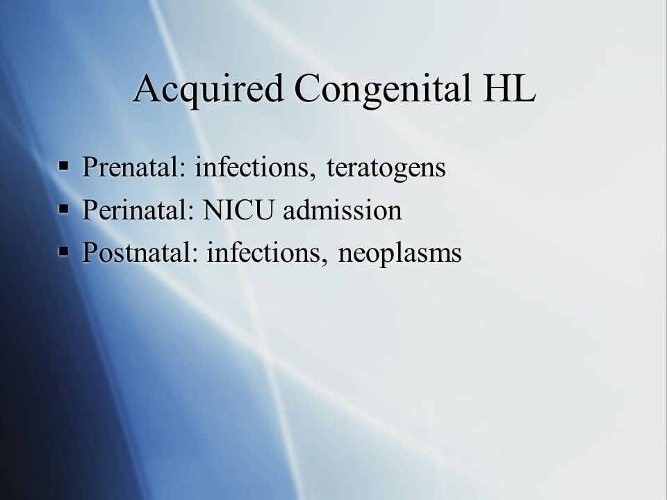 Acquired Congenital HL
