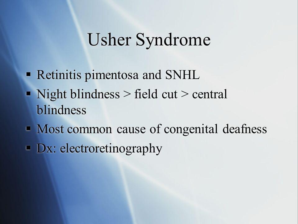 Usher Syndrome Retinitis pimentosa and SNHL