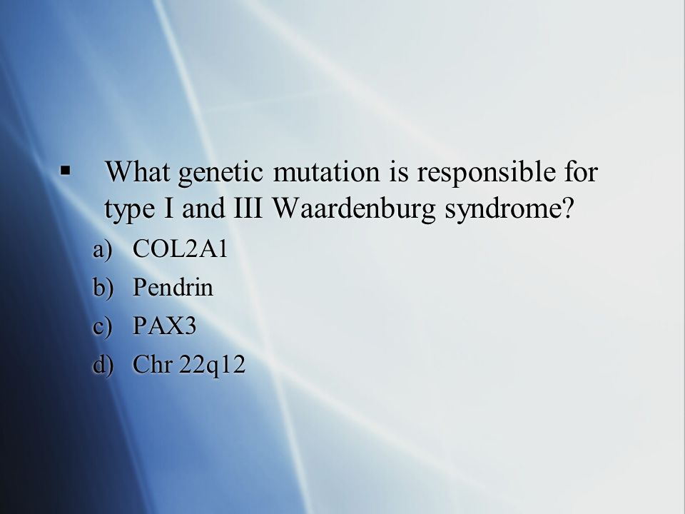What genetic mutation is responsible for type I and III Waardenburg syndrome