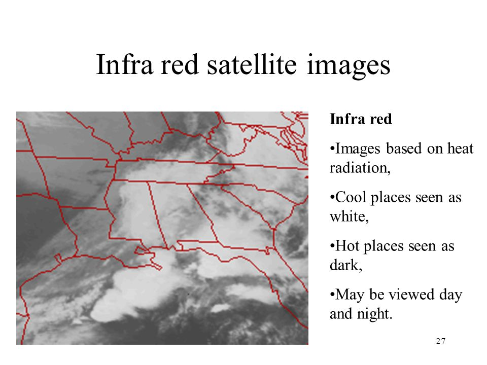 Infra red satellite images