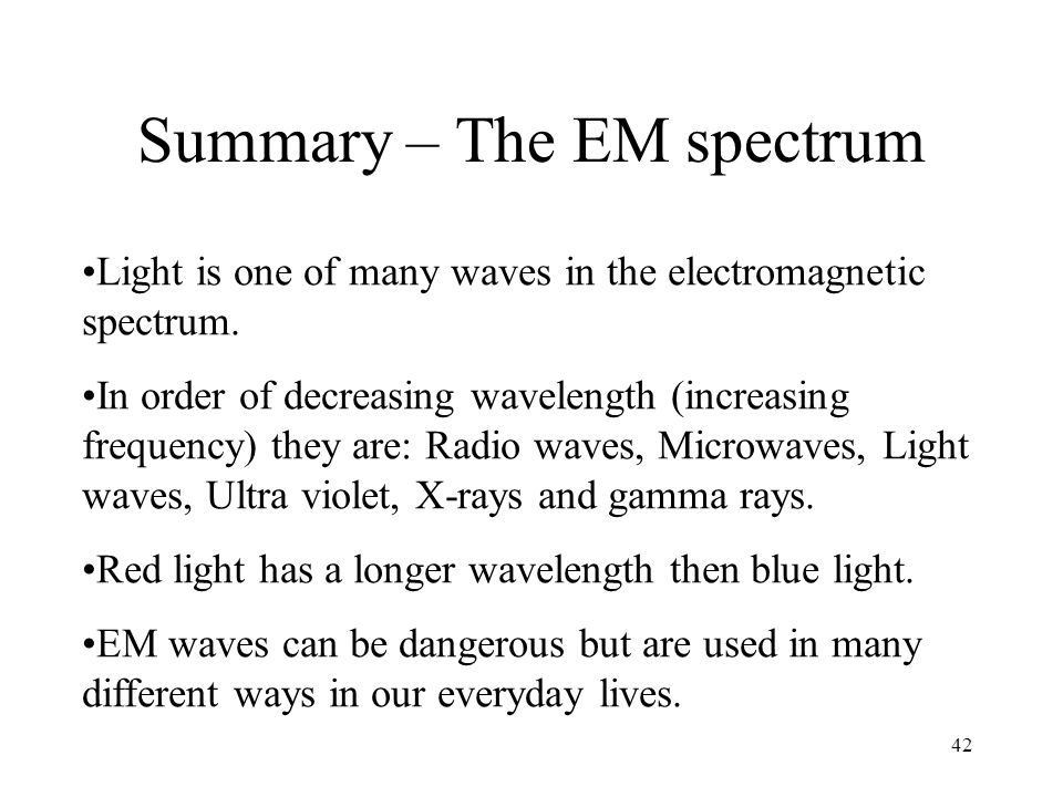 Summary – The EM spectrum