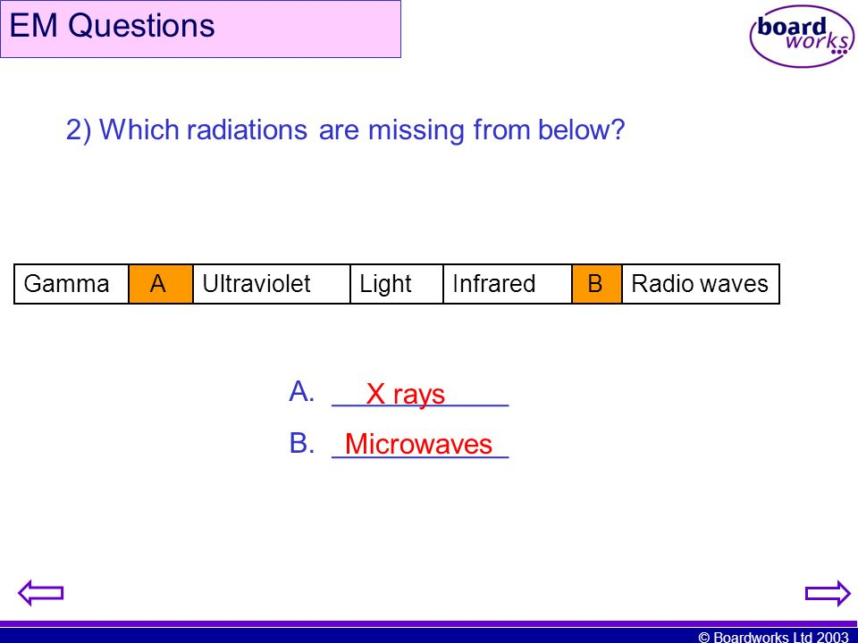 EM Questions 2) Which radiations are missing from below ___________
