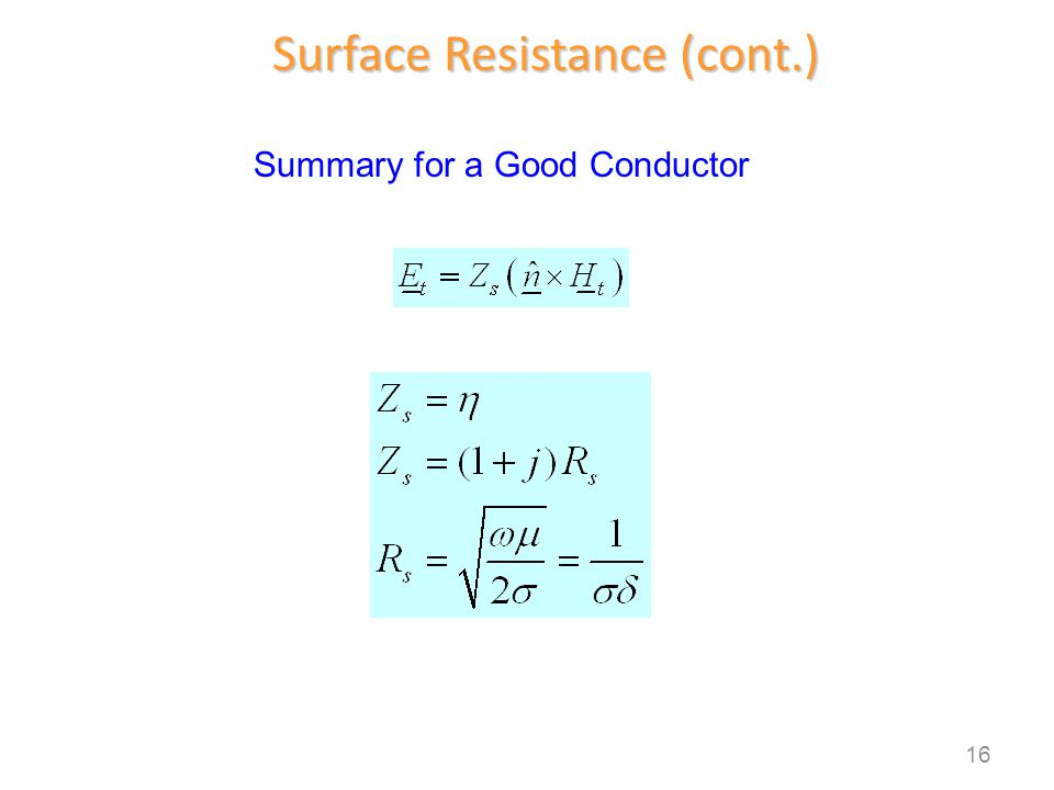 Surface Resistance (cont.)
