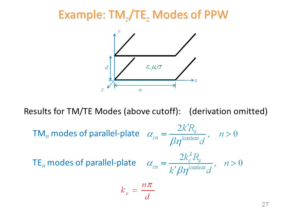 Example: TMz/TEz Modes of PPW