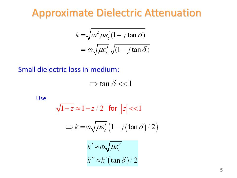 Approximate Dielectric Attenuation