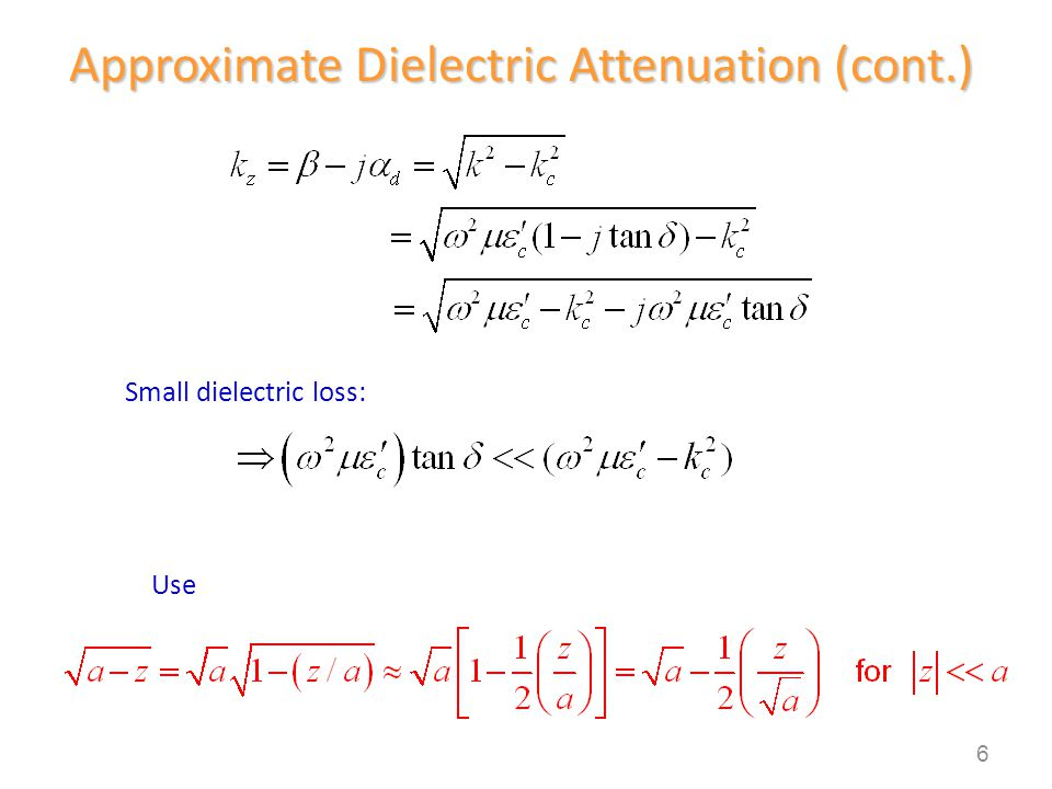 Approximate Dielectric Attenuation (cont.)