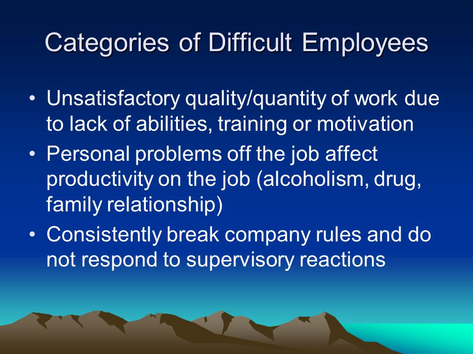 Categories of Difficult Employees