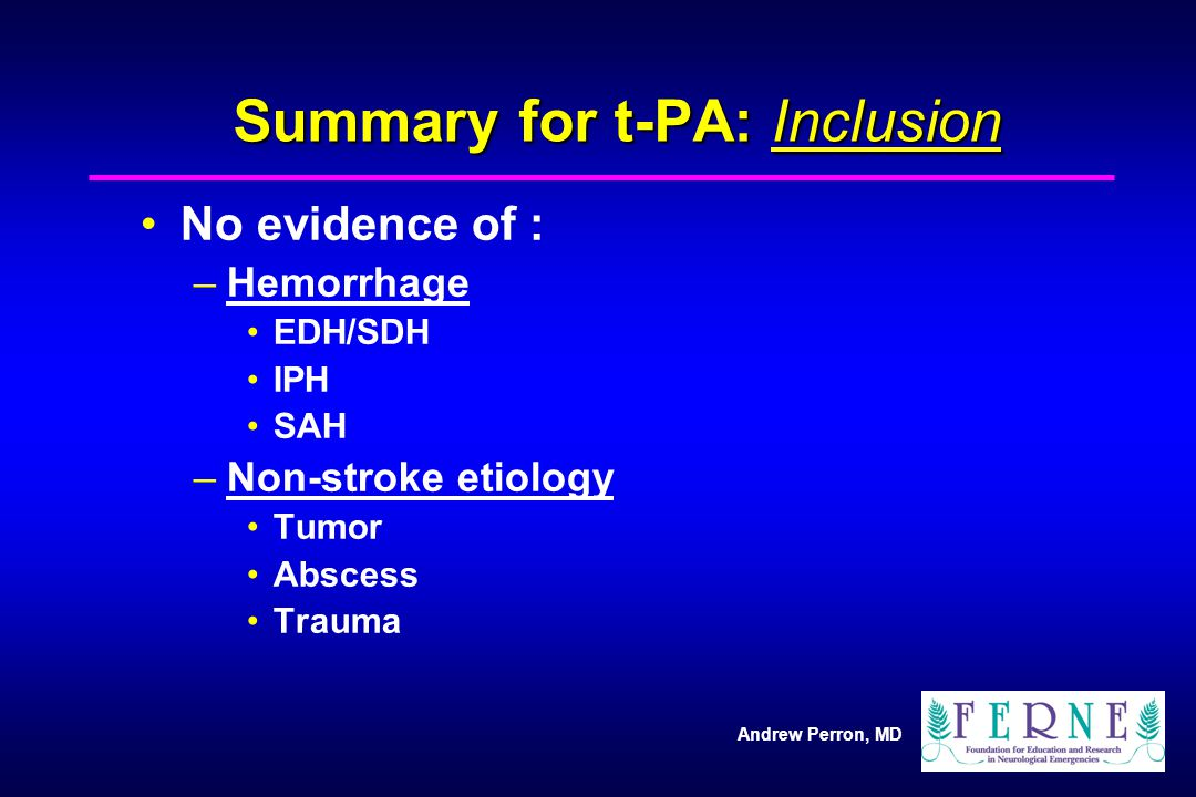 Summary for t-PA: Inclusion
