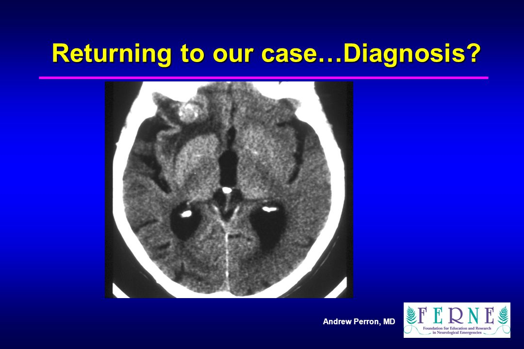 Returning to our case…Diagnosis
