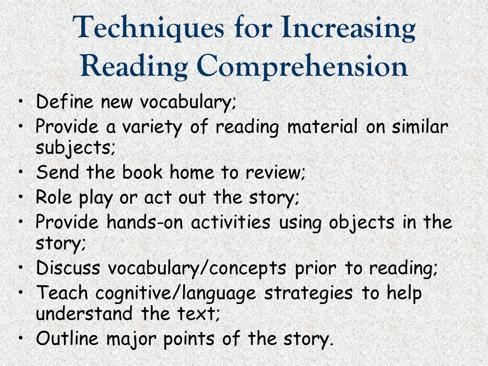 Techniques for Increasing Reading Comprehension