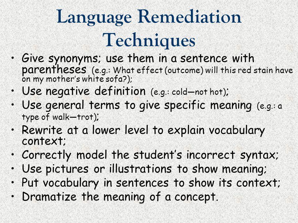 Language Remediation Techniques