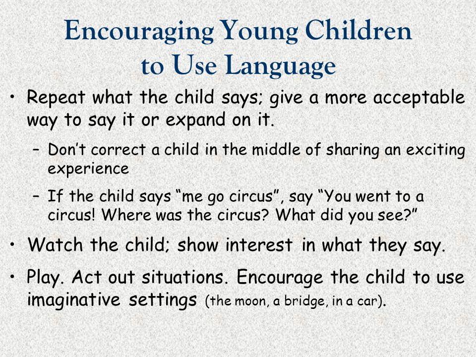 Encouraging Young Children to Use Language
