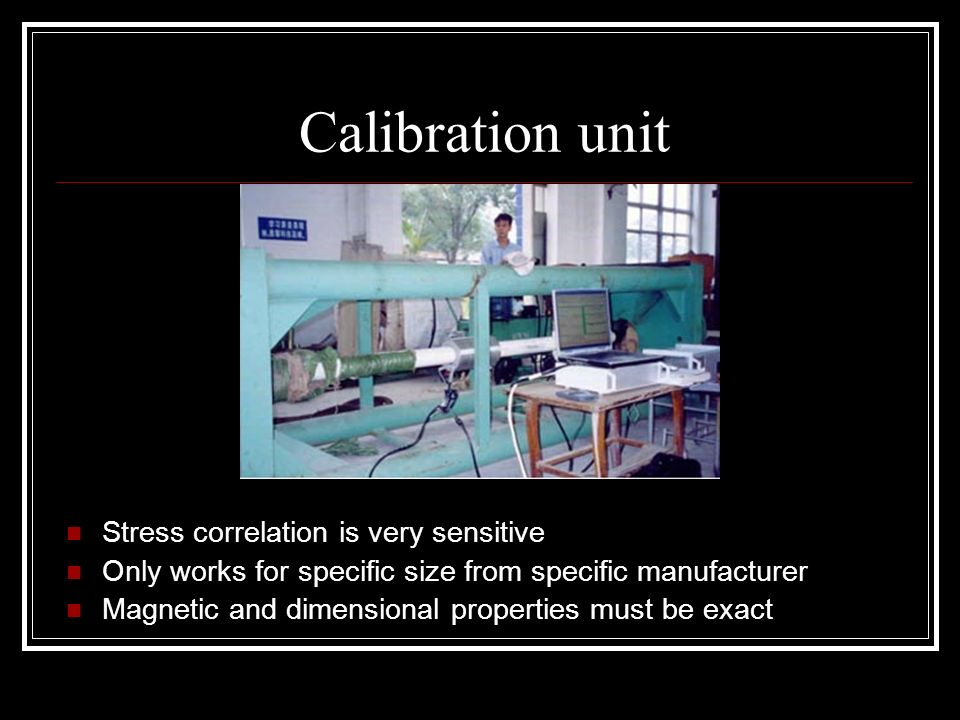 Calibration unit Stress correlation is very sensitive