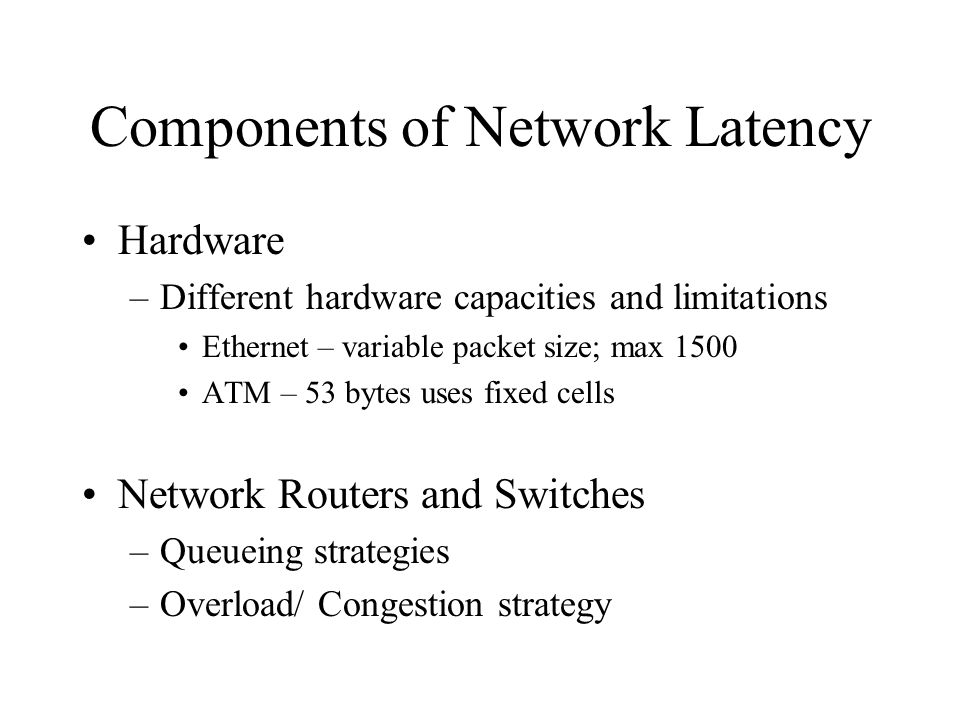 Components of Network Latency