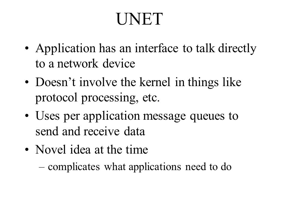 UNET Application has an interface to talk directly to a network device