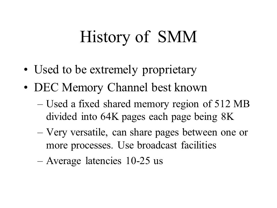 History of SMM Used to be extremely proprietary