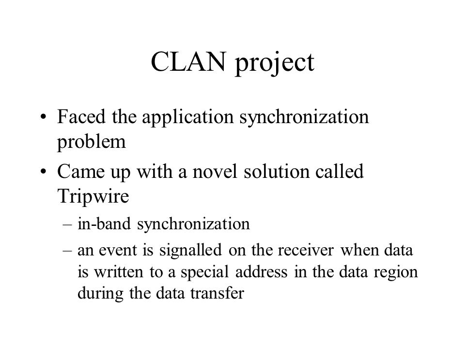 CLAN project Faced the application synchronization problem