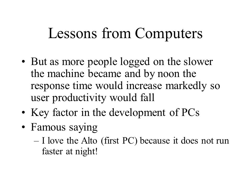 Lessons from Computers