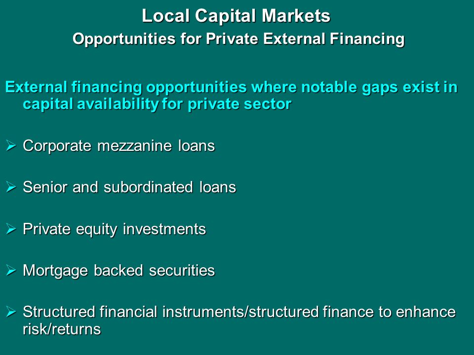 Local Capital Markets Opportunities for Private External Financing