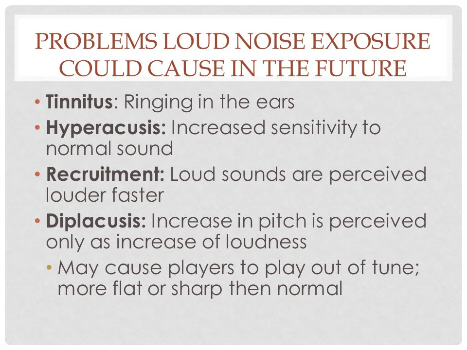 problems loud noise exposure could cause in the future