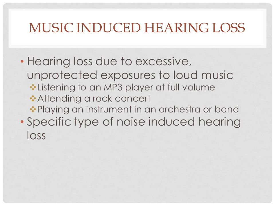 Music Induced Hearing Loss