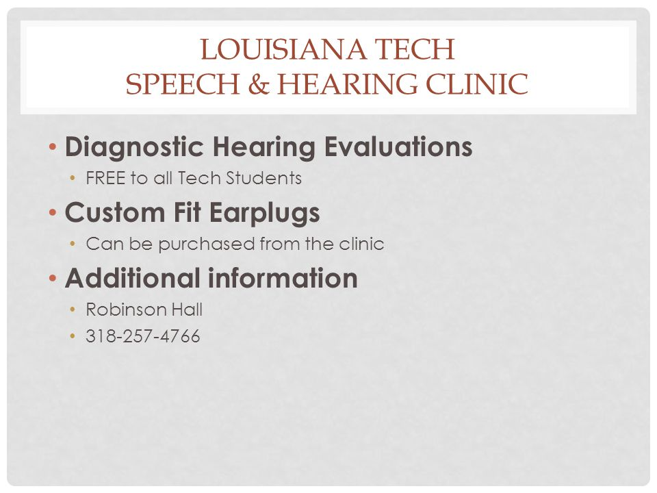 Louisiana Tech Speech & Hearing Clinic